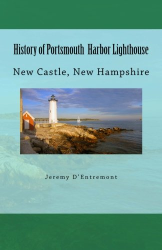 History of Portsmouth Harbor Lighthouse